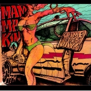 Mamma Kin - Crime Does Pay! (CD)