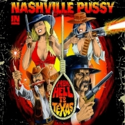 Nashville Pussy - From Hell To Texas (LP+CD)