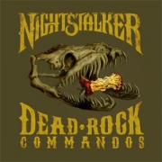 Nightstalker - Dead Rock Commandos (CD)