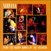 Nirvana - From The Muddy Banks Of Wishkah (CD)