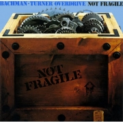 Bachman Turner Overdrive - Not Fragile (CD)