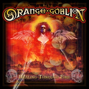 Orange Goblin - Healing Through Fire (CD)