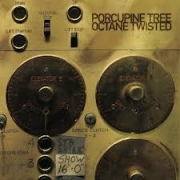 Porcupine Tree - Octane Twisted (Japanese 2CD+DVD Edition)