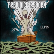 Prejudice Reborn - Elpis (CD)