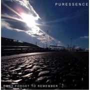 Puressence - Don' t Forget To Remember (CD)