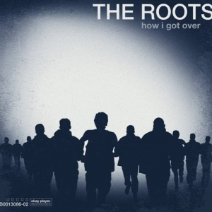 The Roots - How I Got Over (CD)