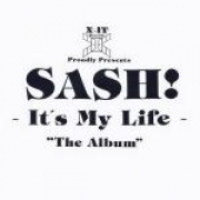 Sash - It's My Life: The Album (2LP)