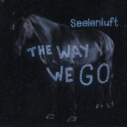 Seelenluft - The Way We Go (2LP)