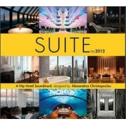 Various - Suite 2012: A Hip Hotel Soundtrack Designed by Alexandros Christopoulos (2CD)