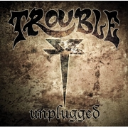 Trouble - Unplugged (CD)