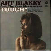 Art Blakey And The Jazz Messengers - Tough! (LP)