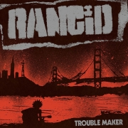 "Rancid - Trouble Maker (Coloured LP+7"")"