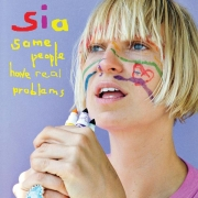 Sia - Some People Have Real Problems (2LP)