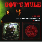 Gov't Mule - Life Before Insanity / Dose (2CD)