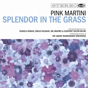 Pink Martini - Splendor In The Grass (CD+DVD)