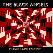 The Black Angels - Clear Lake Forest (CD)
