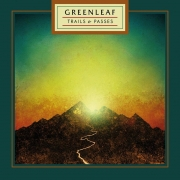 Greenleaf - Trails & Passes (LP)
