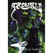 Trouble - Live In Stockholm (DVD)