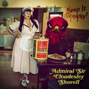 Admiral Sir Cloudesley Shovell - Keep It Greasy! (LP)