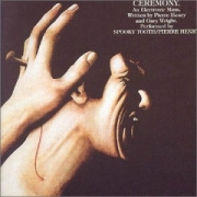 Spooky Tooth - Ceremony: An Electronic Mass (CD)