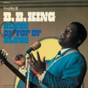 B.B. King - Blues On Top Of Blues (LP)