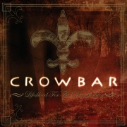 Crowbar - Lifesblood For The Downtrodden (CD)