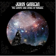John Garcia - The Coyote Who Spoke In Tongues (LP)