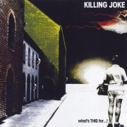 Killing Joke ‎- What's This For...! (CD)