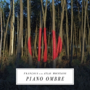 Francois And The Atlas Mountains ‎- Piano Ombre (LP)