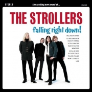 The Strollers - Falling Right Down! (LP)