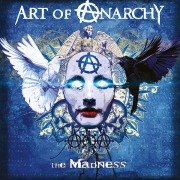 Art of Anarchy - The Madness (Digipak CD)