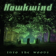 Hawkwind - Into The Woods (CD)