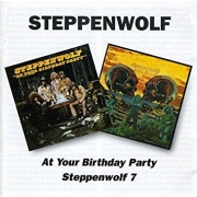 Steppenwolf - At Your Birthday Party/Steppenwolf 7 (2CD)