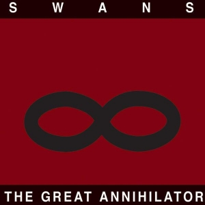 Swans - The Great Annihilator (2CD)