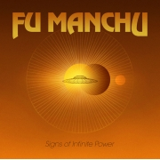 Fu Manchu - Signs Of Infinite Power (LP)