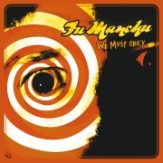 Fu Manchu - We Must Obey (LP)