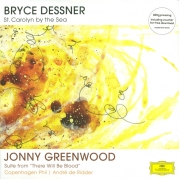 "Bryce Dessner / Jonny Greenwood ‎- St. Carolyn By The Sea / Suite From ""There Will Be Blood"" (2LP)"