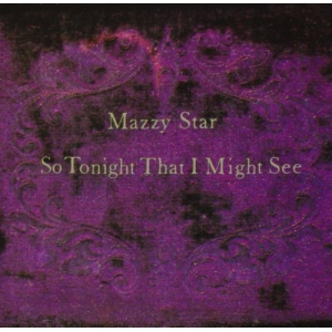 Mazzy Star - So Tonight That I Might See (LP)