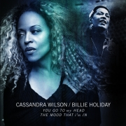 "Cassandra Wilson/Billie Holiday - You Go To My Head/The Mood That I'm In (RSD 10"" Vinyl)"
