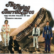 The Flying Burrito Brothers - The Gilded Palace Of Sin & Burrito Deluxe (CD)