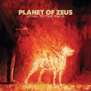 Planet Of Zeus - Loyal To The Pack (2LP)