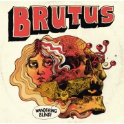 Brutus - Wandering Blind (Coloured LP)