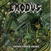 Exodus - Another Lesson In Violence (CD)