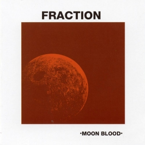 Fraction - Moon Blood (CD)