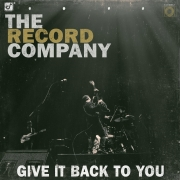 The Record Company - Give It Back To You (LP)