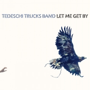 Tedeschi Trucks Band - Let Me Get By (CD)