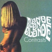 Blonde On Blonde - Contrasts (CD)