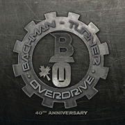 Bachman-Turner Overdrive - Bachman-Turner Overdrive: 40th Anniversary (2CD)