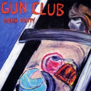 "The Gun Club - Death Party (12"" Vinyl EP)"