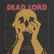 Dead Lord - Heads Held High (LP)